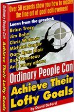 Ordinary People Can Achieve Their Lofty Goals