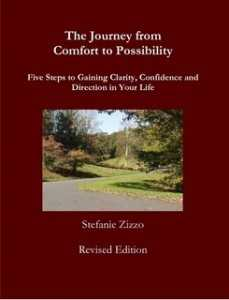 The Journey From Comfort to Possibility