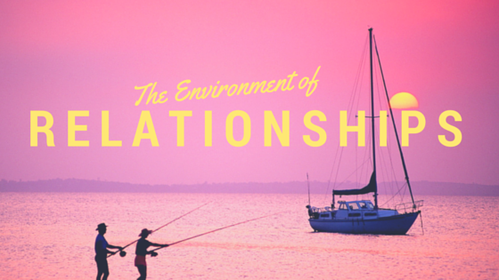 Environment of Relationships