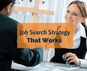 Job Search Strategy That Works