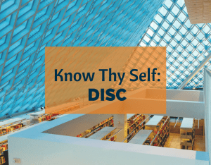 Know Thy Self_ DISC