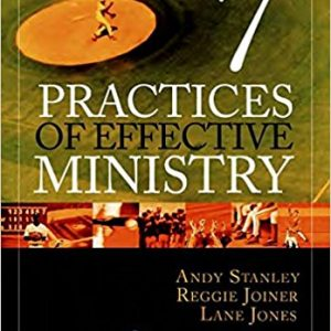 Seven Practices of Effective Ministry (Book Review)