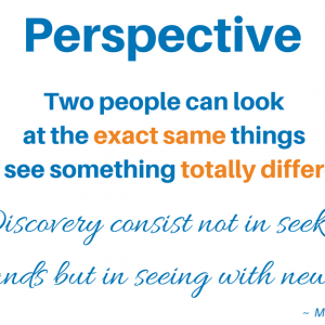 How Is Your Perspective Affecting You?