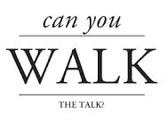 Step #5: WALK THE TALK